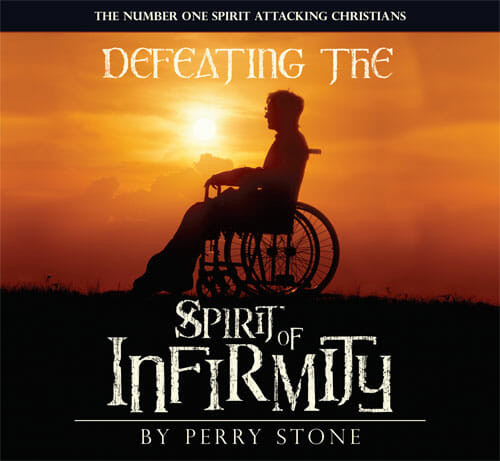 Defeating the Spirit of Infirmity-0
