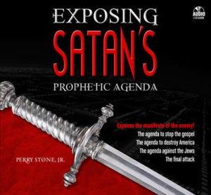 Exposing Satan's Prophetic Agenda -0