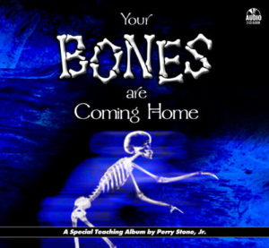 Your Bones Are Coming Home -0