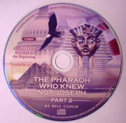 CD065 The Pharaoh Who Knew not Joseph Part 2-0