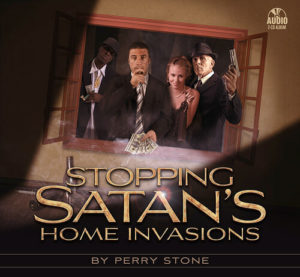 Stopping Satan's Home Invasions-1318