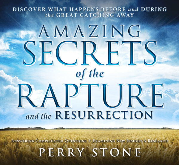 Amazing Secrets of the Rapture and Resurrection-2564