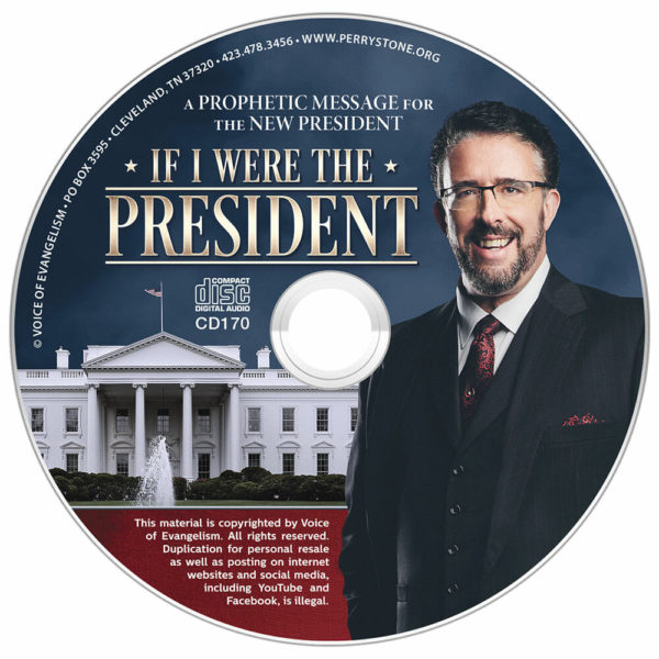 If I Were the President-The Prophetic Message God Gave Perry for Donald Trump-0