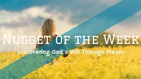 Discovering God's Will Through Prayer